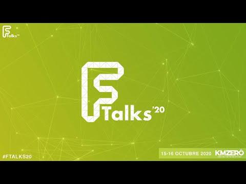 Ftalks Food Summit #Ftalks20 by KM ZERO Food Innovation Hub. 15 oct 2020 10:00 - (Mañana)