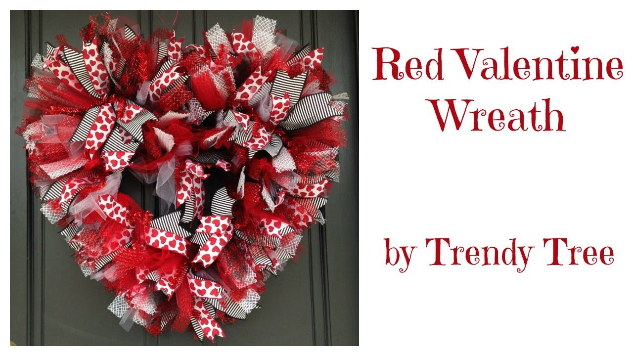 Basic Red Valentine Wreath 2016 By Trendy Tree Youtube