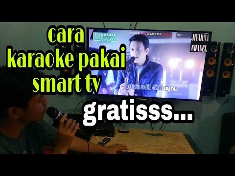 Cara Karaoke Pakai Smart Tv Youtube