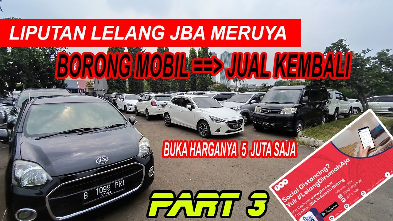 LELANG MOBIL HARGA MURAH... SOLDOUT DI HARGA DASAR LELANG MOBIL JBA PART 3