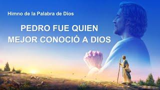 Himno cristiano 2020 | Pedro fue quien mejor conoció a Dios