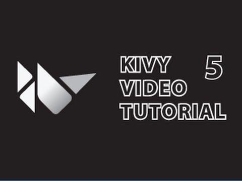 Kivy Tutorial 5 : Widgets & Switching Screens
