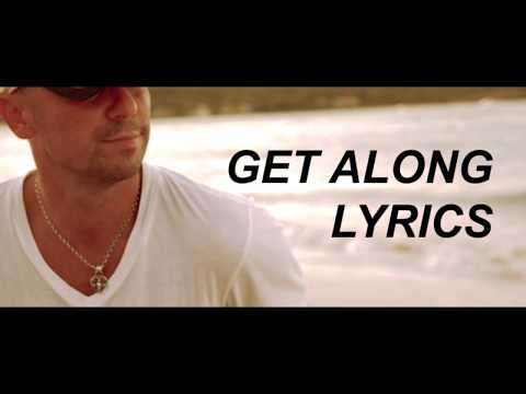 Kenny Chesney  Get Along Lyrics