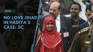 Supreme Court upholds Hadiya 39 s marriage says no love jihad