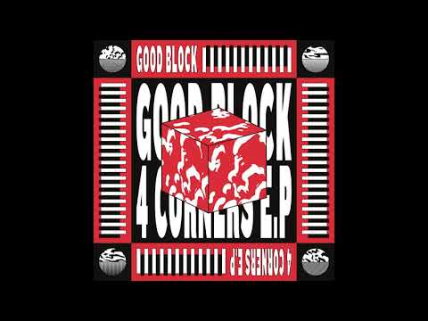 Good Block - Dub 4 Joy