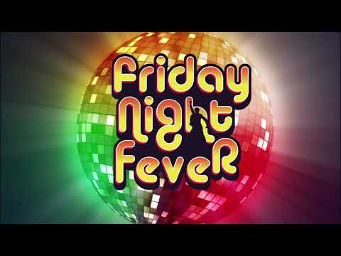 FRIDAY NIGHT FEVER - You Should Be Dancing The 80's mix