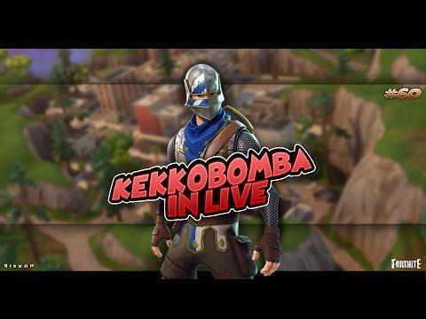 LIVE SU FORTNITE E CAZZEGGIO#60!, By kekkobomba