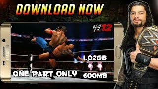 Download WWE 2K12 Highly Compressed Psp Iso 600MB 1 Part