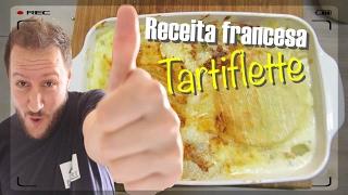 Receita da Tartiflette!