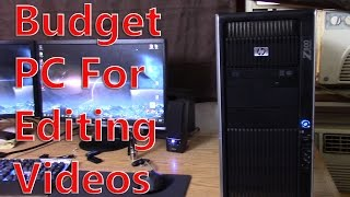 budget video editing pc professional workstation hp z800