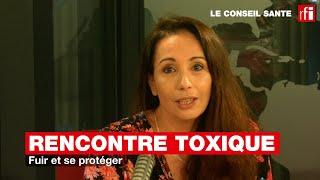 Rencontre toxique : fuir et se protéger