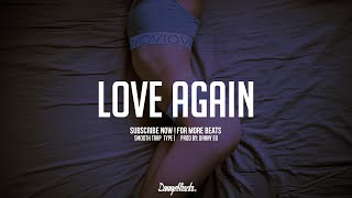 """Love again"" - Slow Trap X Smooth Instrumental ( Prod: Danny E.B)"