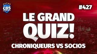 Le retour du Grand Quiz : Team Socios vs Team CD5 ! Replay #427 - #CD5
