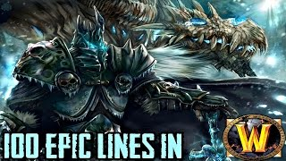 Repeat youtube video 100 Epic Lines In World of Warcraft