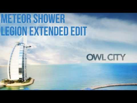Owl City  Meteor Shower Extended Edit