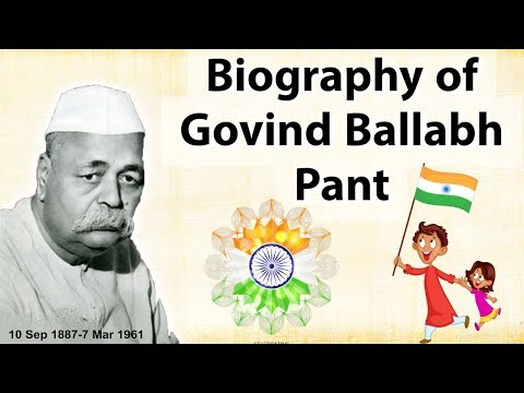 Biography of Govind Ballabh Pant, Indian freedom fighter and Bharat Ratna award winner