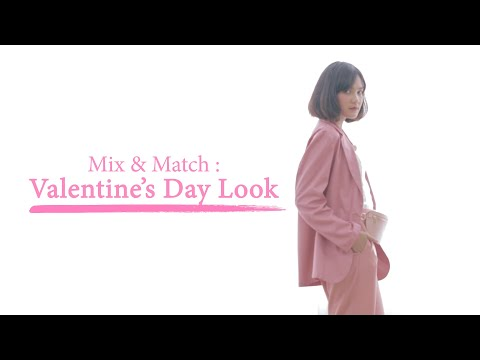 Mix & Match: Valentine's Day Look