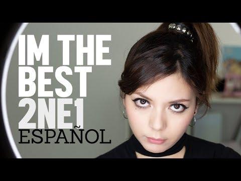 I AM THE BEST ♥ Cover Español 2NE1 ♥