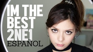 I AM THE BEST ♥ Cover Español 2NE1 ♥