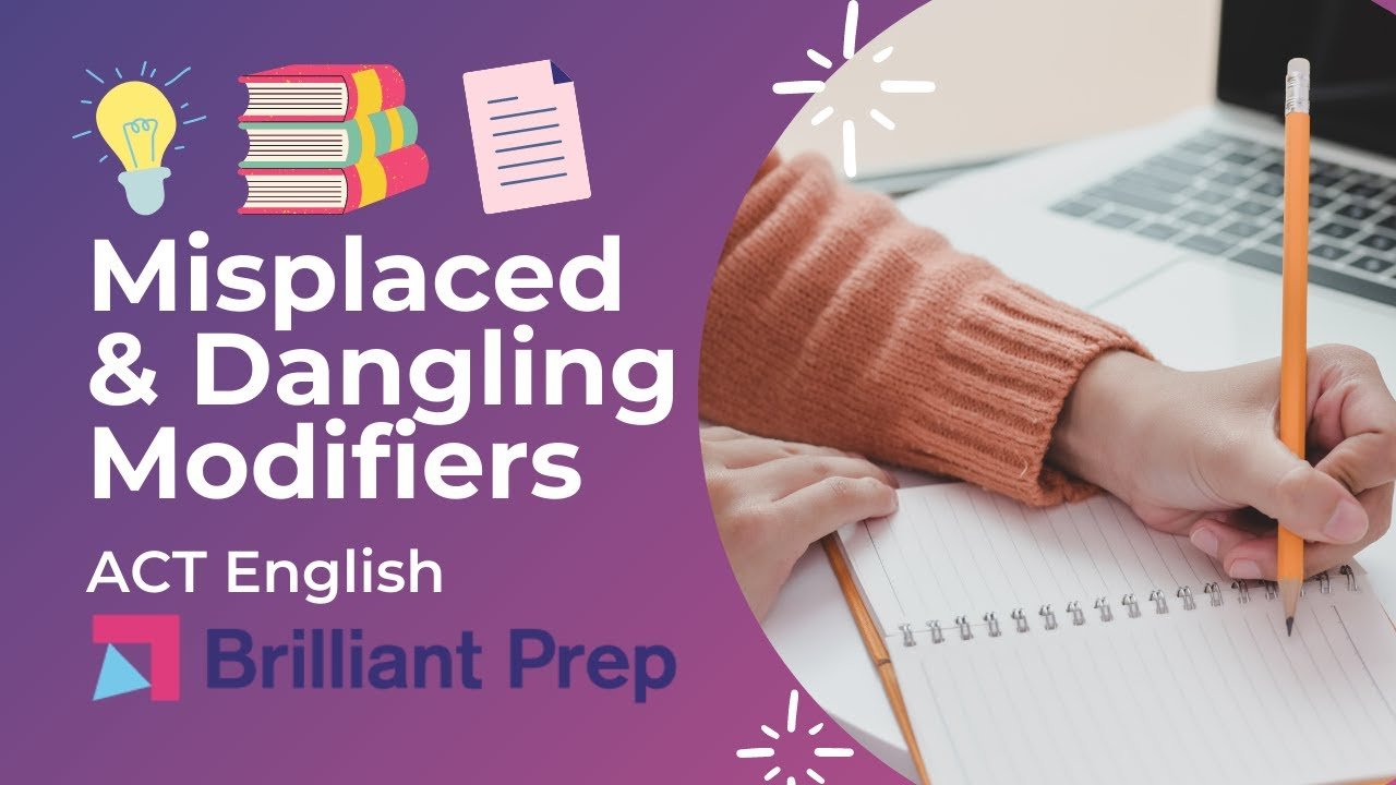 Misplaced Dangling Modifiers ACT English Bootcamp 12 YouTube – Misplaced and Dangling Modifiers Worksheet