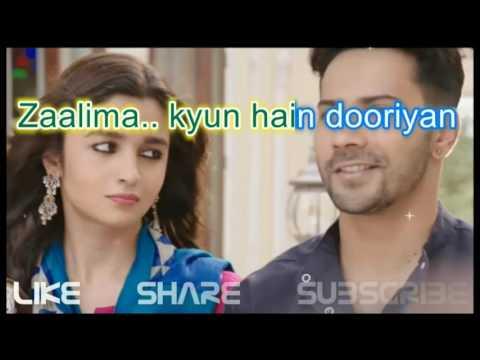Zaalima..kyun hain  dooriyan _ alia bhatt song with lyric