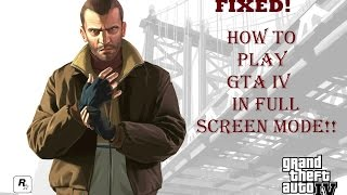 IN This Video I Have Showed You How to Play GTA IV In Full Screen M...