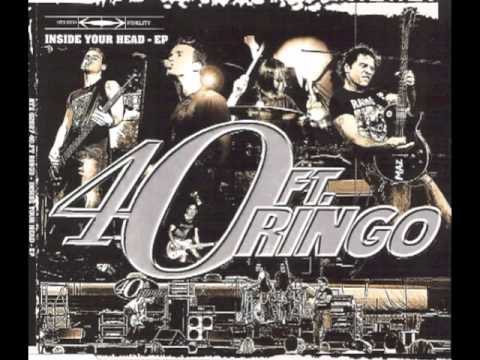 40 Ft Ringo - Inside Your Head