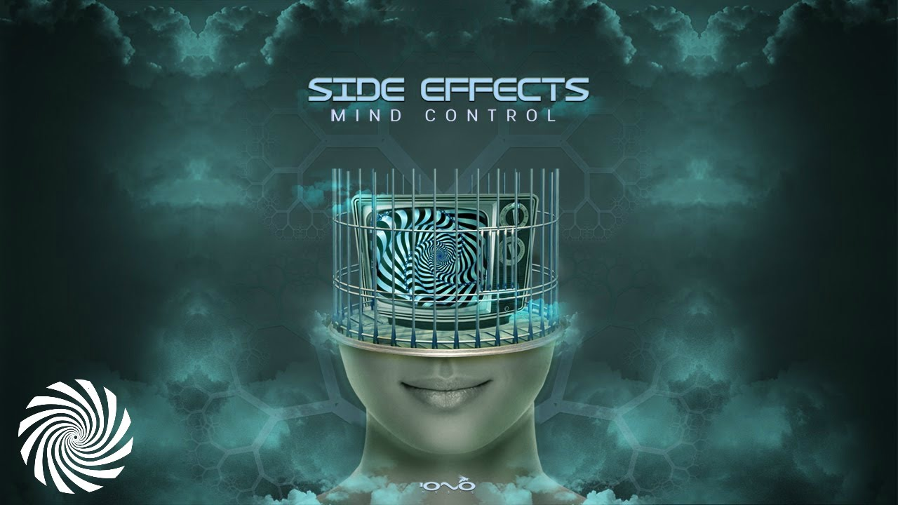 Side Effects - Mind Control