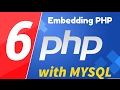 06 - PHP with MYSQL - beginner series - Embedding PHP in HTML