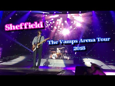 The Vamps Arena Tour 2018 - Sheffield