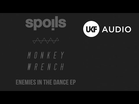 Spoils & Monkey Wrench - Enemies In The Dance