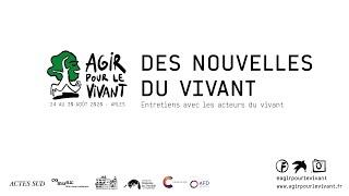 TEASER LES NOUVELLES DU VIVANT - Agir pour le Vivant & Campus AFD