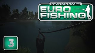 Logistyka :D - Euro Fishing #3