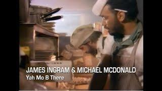 James Ingram and Michael McDonald - Yah Mo B There