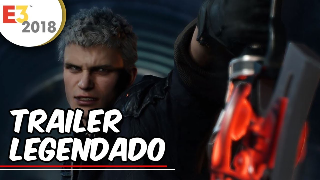Devil May Cry 5 Trailer E3 2018 (Legendado PT-BR)