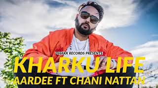 ... song - kharku life singer aardee label desi records subscribe my channel sh...