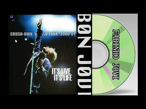 """Bon Jovi - """" Crush World Tour 2000-2001 """" (Full Album)"""