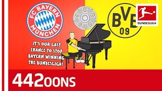 Dortmund vs. Bayern Season Final Song - Powered By 442oons