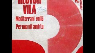 Hèctor Vila - Mediterrani Enllà - SG 1985 (Promo)
