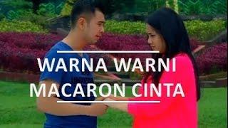 FTV SCTV : Warna Warni Macaron Cinta