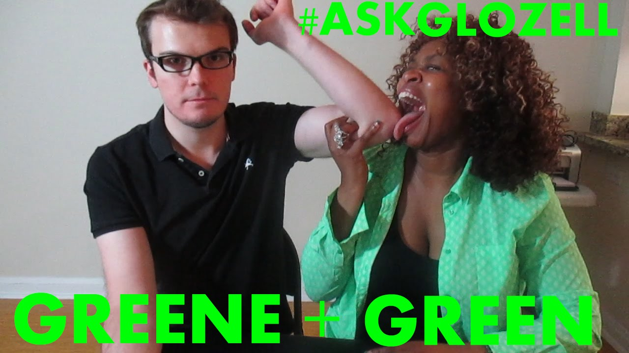 A Special Edition of #AskGloZell - Green and Greene