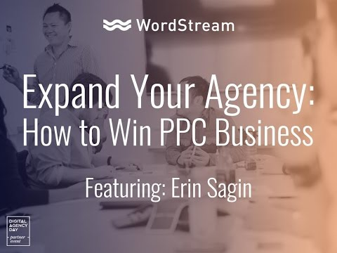 Expand Your Agency: How To Win PPC Business