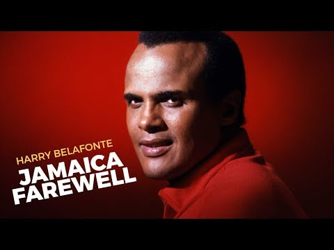 JAMAICA FAREWELL - Harry Belafonte - Lyrics