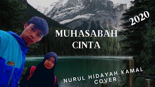 Muhasabah Cinta - Nurul Hidayah Kamal Cover #MUHASABAHCINTA