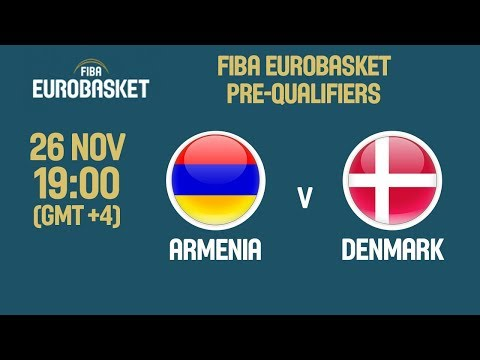 Armenia v Denmark - Full Game- FIBA EuroBasket 2021 Pre-Qualifiers