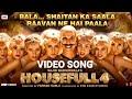 SHAITAN KA SAALA Song Housefull 4 Akshay Kumar Sohail Sen Vishal Dadlani Song Out