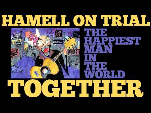 Hamell On Trial - Together FTG Kimya Dawson [Audio Stream] from YouTube · Duration:  2 minutes 44 seconds