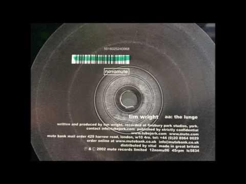 Tim Wright - the lunge (Novamute)