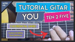 Tutorial Gitar (YOU - TEN 2 FIVE) VERSI ASLI