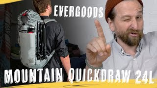 EVERGOODS MOUNTAIN QUICK DRAW 24L Massive Review